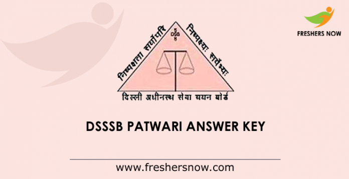 DSSSB Patwari Answer Key 2019 PDF (Released) | Solution Key