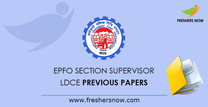 EPFO Section Supervisor LDCE Previous Papers