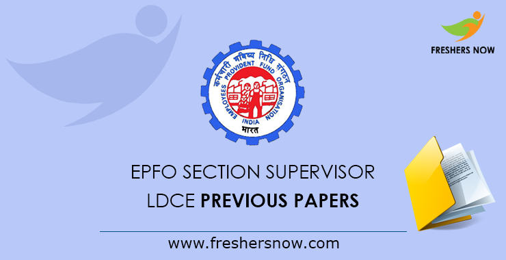 epfo section supervisor previous year question papers pdf