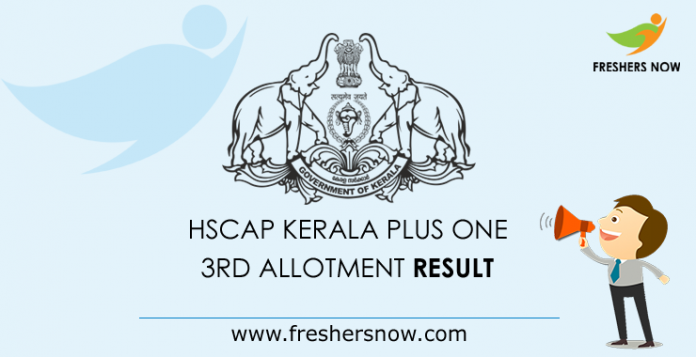 HSCAP Kerala Plus One 3rd Allotment Result