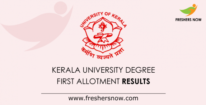 Kerala University Degree First Allotment 2019 Results