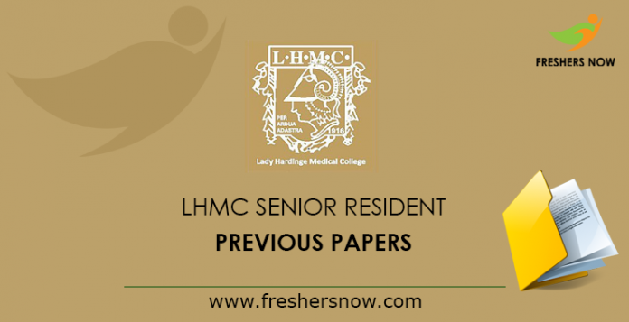 LHMC Senior Resident Previous Papers