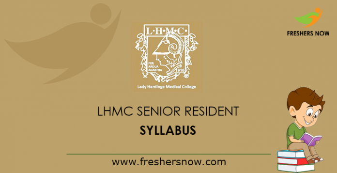 LHMC Senior Resident Syllabus 2019 PDF Download & Exam Pattern