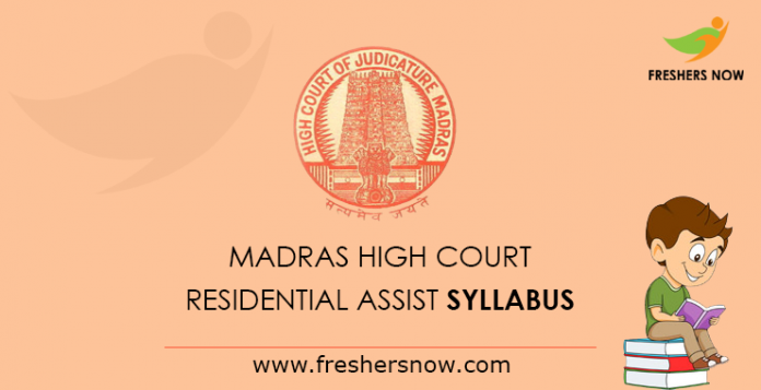 Madras High Court Residential Assistant Syllabus 2019