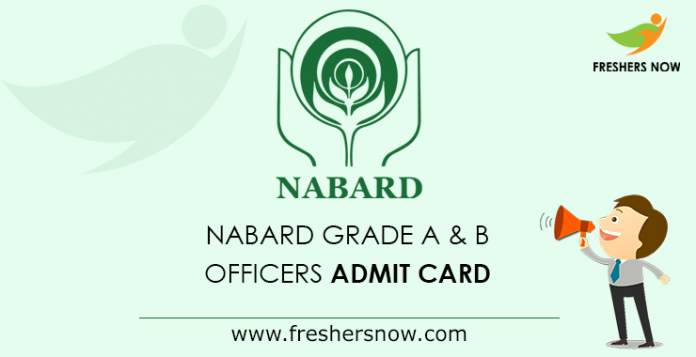 NABARD Grade A & B Officers Admit Card 2019