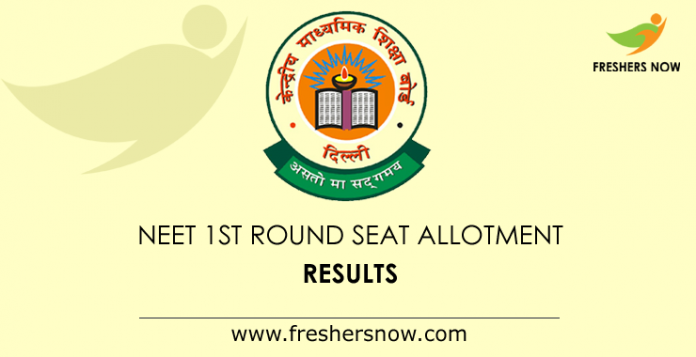 NEET 1st Round Seat Allotment Results 2019