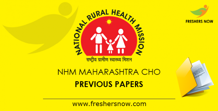 NHM Maharashtra CHO Previous Year Question Papers PDF Download