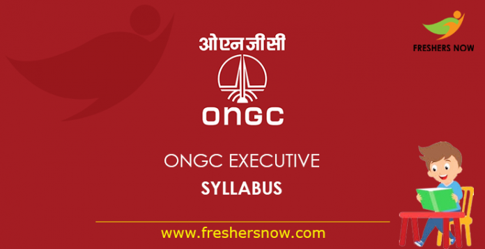 ONGC Executive Syllabus