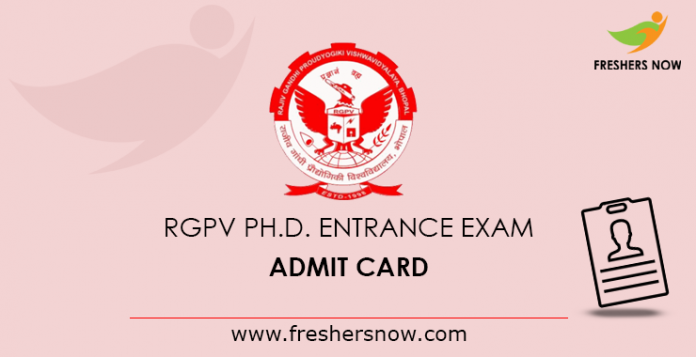 RGPV Ph D  Entrance Exam Admit Card 2019 Released | Get Exam