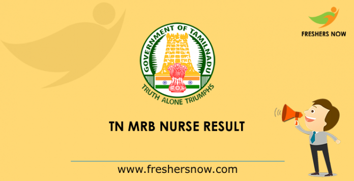 TN MRB Nurse Result 2019 (Released) - Cut Off Marks, Merit List