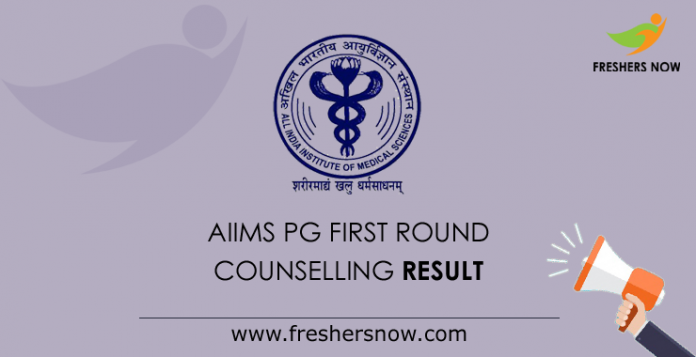 AIIMS PG First Round Counselling Result 2019