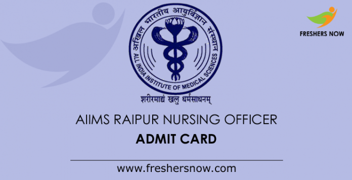 AIIMS Raipur Nursing Officer Admit Card 2019