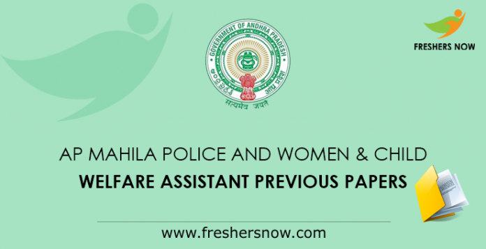 AP Mahila Police and Women & Child Welfare Assistant Previous Papers