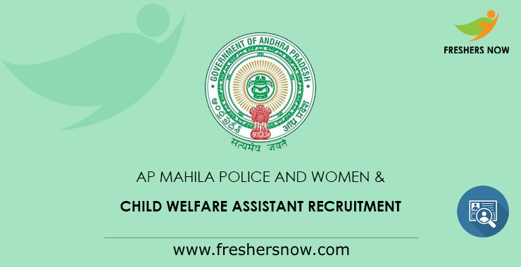 AP Mahila Police and Women & Child Welfare Assistant