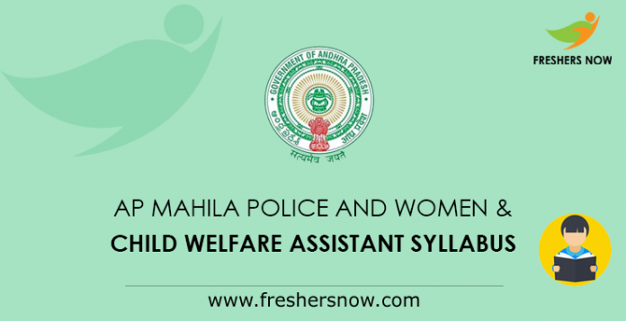 AP Mahila Police and Women & Child Welfare Assistant Syllabus 2019