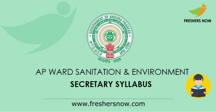 AP Ward Sanitation & Environment Secretary Syllabus