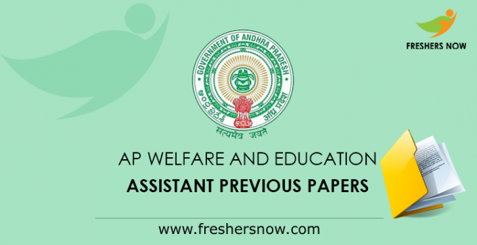 AP Welfare and Education Assistant Previous Papers