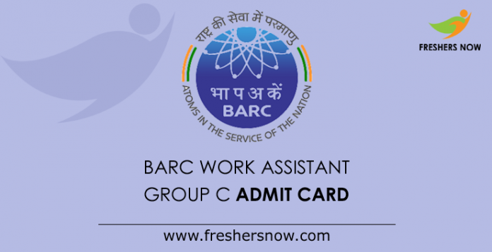 BARC Work Assistant Group C Admit Card 2019
