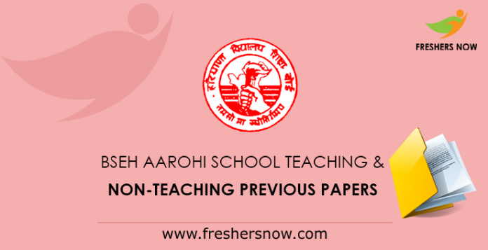 BSEH Aarohi School Teaching & Non-Teaching Previous Papers