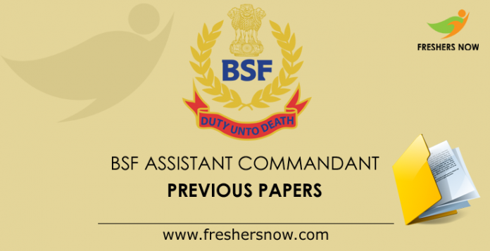 BSF Assistant Commandant Previous Papers