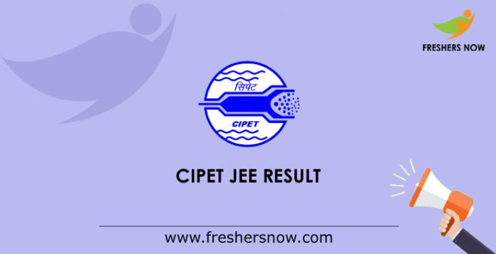 CIPET JEE Result 2019