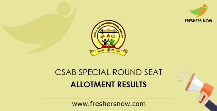 CSAB Special Round Seat Allotment Results
