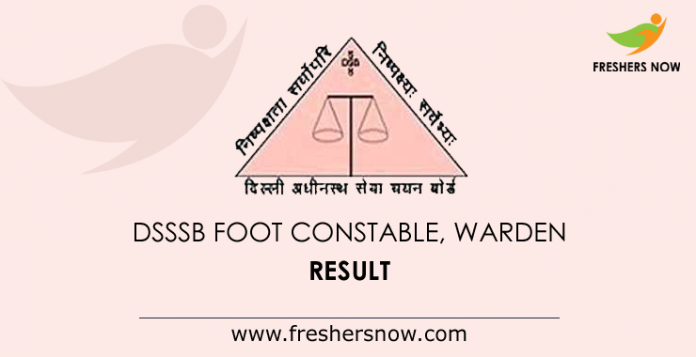 DSSSB Foot Constable Result 2019