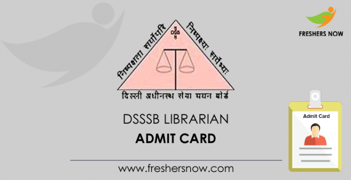 DSSSB Librarian Admit Card 2019