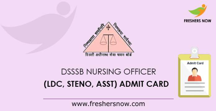 DSSSB Nursing Officer Admit Card