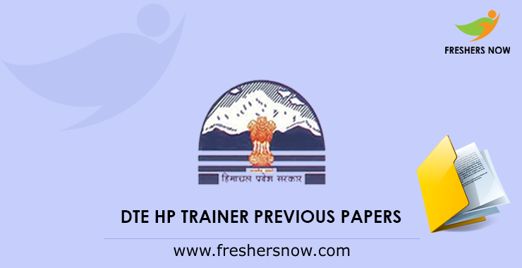 DTE HP Trainer Previous Question Papers PDF Download