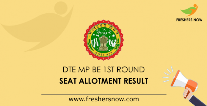 DTE MP BE 1st Round Seat Allotment Result 2019