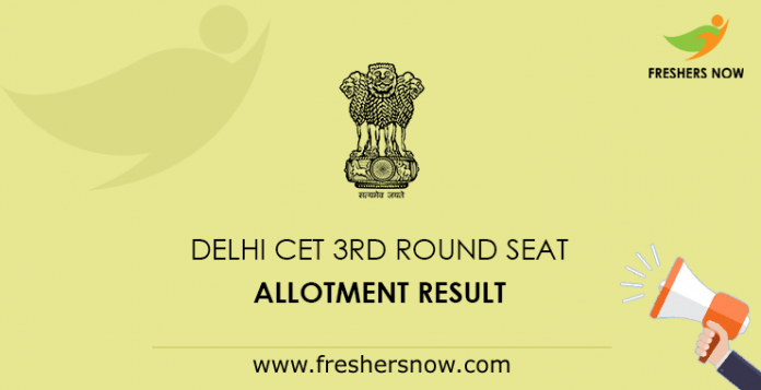 Delhi CET 3rd Round Seat Allotment Result