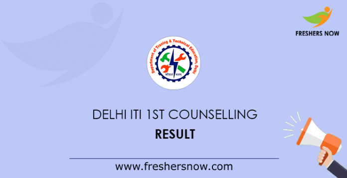 Delhi ITI 1st Counselling Result 2019