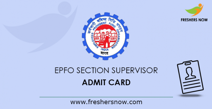 EPFO Section Supervisor Admit Card 2019\