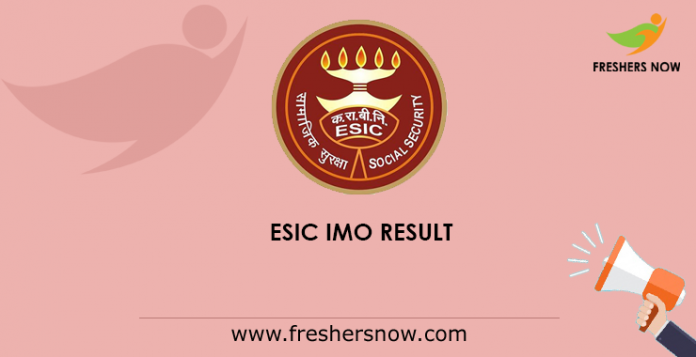ESIC IMO Result 2019 (Released) | Cut Off Marks, Merit List @ esic