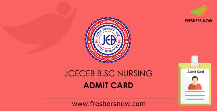 JCECEB B.Sc Nursing Admit Card 2019