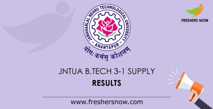 JNTUA B.Tech 3-1 Supply Results 2019