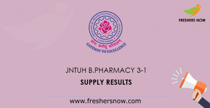 JNTUH B.Pharmacy 3-1 supply results