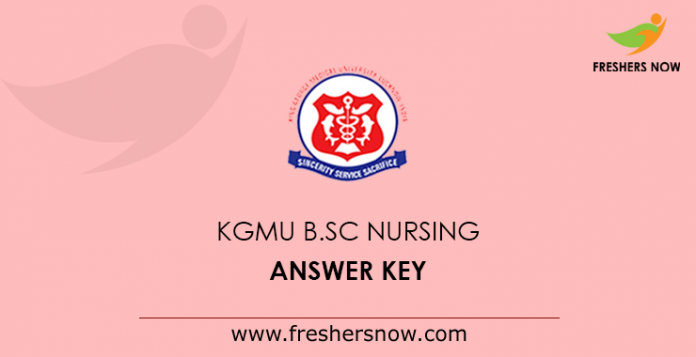 KGMU B.Sc Nursing Answer Key 2019