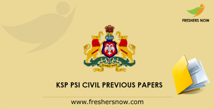 KSP PSI Civil Previous Papers