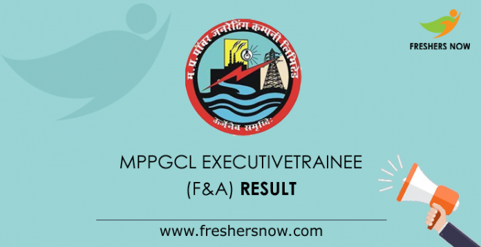 MPPGCL Executive Trainee (F&A) Result 2019