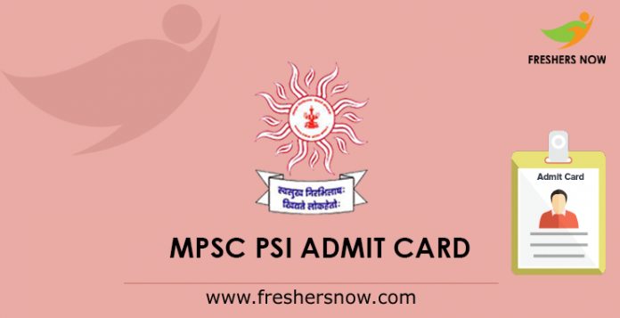 MPSC PSI Admit Card