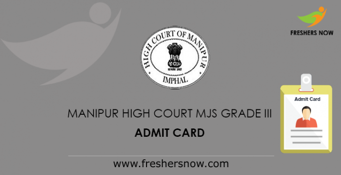 Manipur High Court MJS Grade III Admit Card