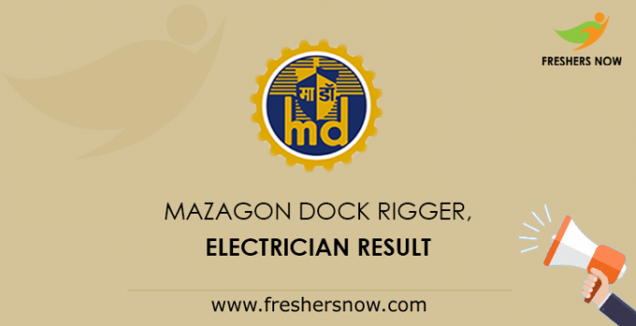 Mazagon Dock Rigger, Electrician Result