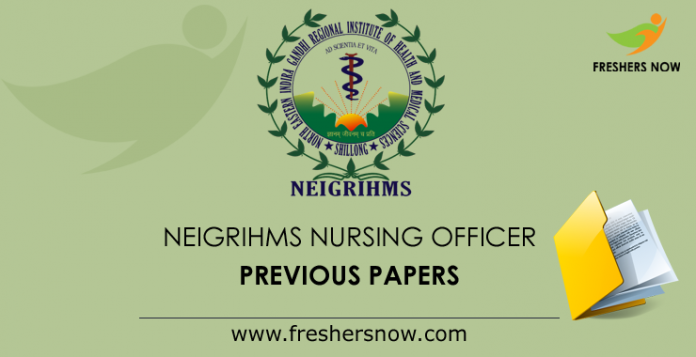 NEIGRIHMS-Nursing-Officer-Previous-Papers