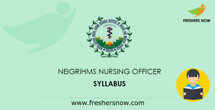 NEIGRIHMS Nursing Officer Syllabus