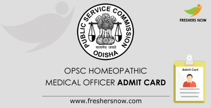 OPSC Homeopathic Medical Officer Admit Card 2019