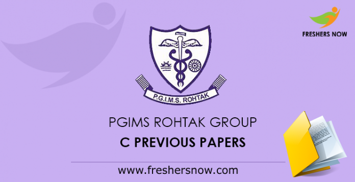 PGIMS Rohtak Group C Previous Papers