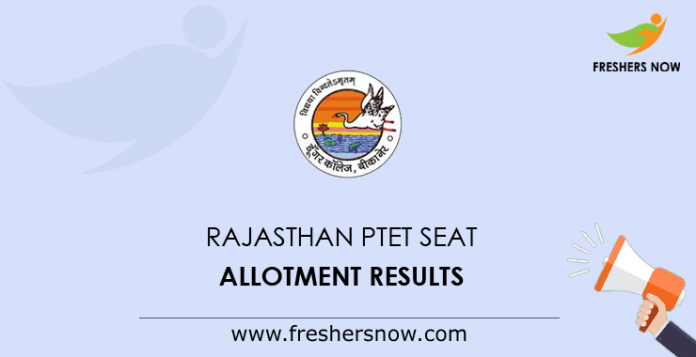 Rajasthan PTET 1st Round Seat Allotment Results