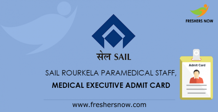 SAIL Rourkela Paramedical Staff, Medical Executive Admit Card